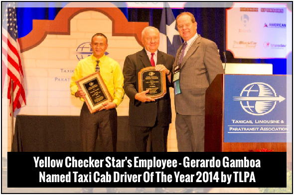 Yellow Checker Star's Employee - Gerardo Gamboa - Named Taxi Cab Driver Of The Year 2014 by TLPA